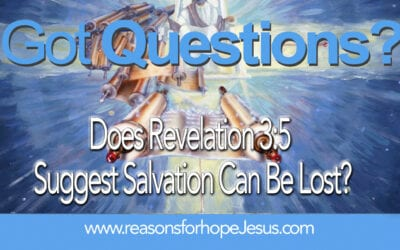 Does Revelation 3:5 Suggest Salvation Can Be Lost?
