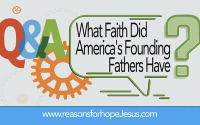 What Faith Did America's Founding Fathers Have?