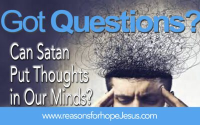 Can Satan Put Thoughts in Our Minds?