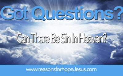 Can There Be Sin In Heaven?