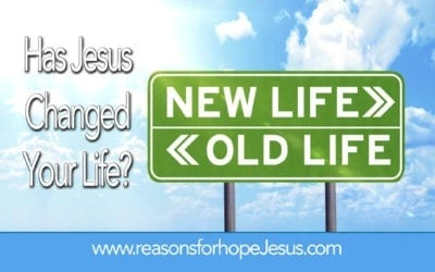 Has Jesus CHANGED Your Life?