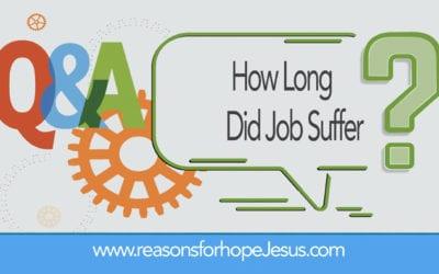 How Long Did Job Suffer?