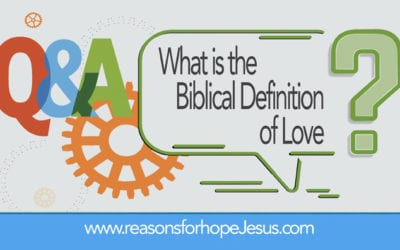 What is the Biblical Definition of Love?