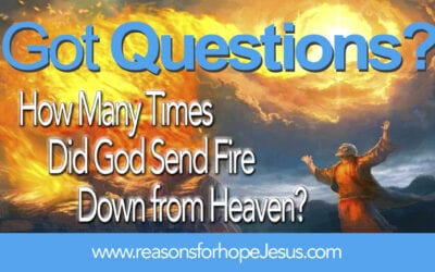 How Many Times Did God Send Fire from Heaven?