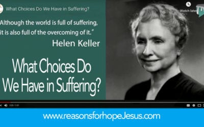 What Choices Do We Have in Suffering?