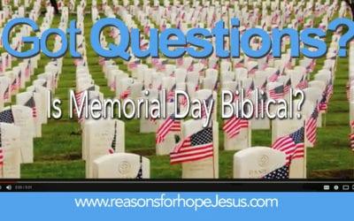 Is Memorial Day Biblical?