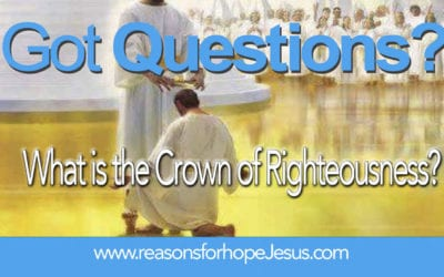 What is the Crown of Righteousness?