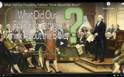 What Did Our Founding Fathers Think About the Bible?