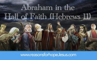 2. Abraham in the Hall of Faith (Hebrews 11)