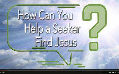 How Can You Help a Seeker Find Jesus?