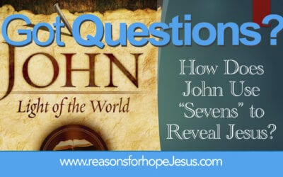 How Does John's Gospel Use Sevens to Reveal Jesus?