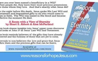 A Room with a View of Eternity – The Last Will & Testament of the Lord Jesus Christ