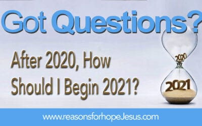​After 2020, How Should I Begin 2021?