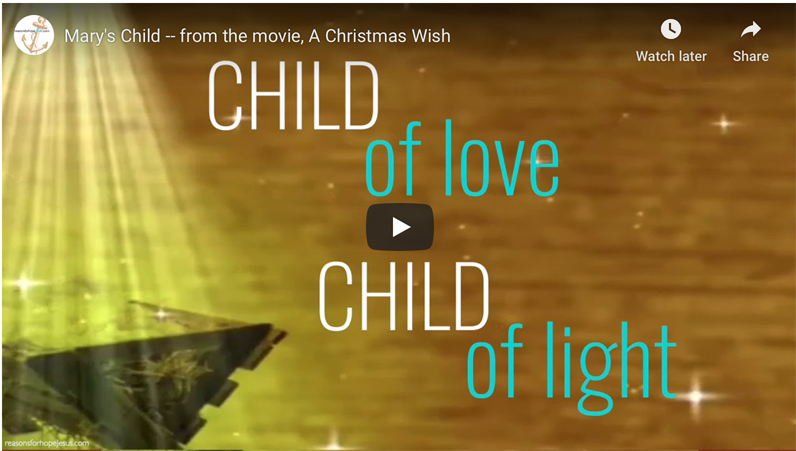 Mary's Child — from the movie, A Christmas Wish