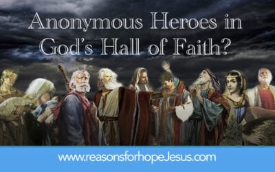 Anonymous Heroes in God's Hall of Faith (Hebrews 11)