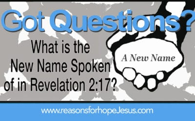 What is the New Name Spoken Of In Revelation 2:17?