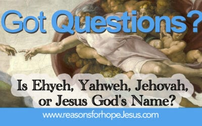 Is Ehyeh, Yahweh, Jehovah, or Jesus God's Name?
